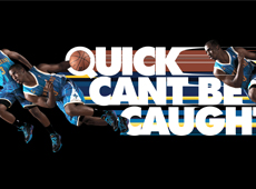Jordan – Quick Can't Be Caught, OOH